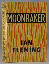 Jonathan Cape | Moonraker 1st edition. The same dust jacket artwork was used until the 1970s