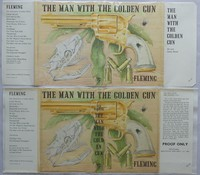 The Man With The Golden Gun | Cape | Uncorrected Proof. Proof jacket lower, 1st edition upper.